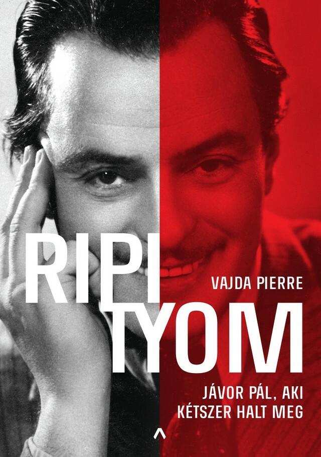 Megjelent Vajda Pierre regénye Jávor Pálról